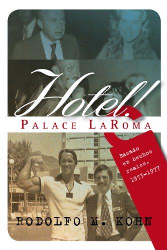 Descargar Libro Hotel! Palace Laroma Rodolfo Marcelo Kohn