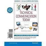 Technical Communication Today, Books a la Carte Edition (5th Edition)