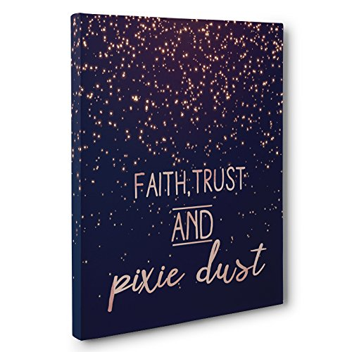 Faith Trust and Pixie Dust Canvas Wall Art