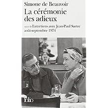 CÉRÉMONIE DES ADIEUX / ENTRETIENS AV.J.P.SARTRE