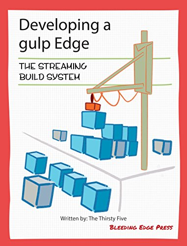 Developing a gulp Edge: The Streaming Build System