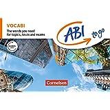 ABI to go - Englisch: VOCABI: The words you need for topics, texts and exams. Vokabeltaschenbuch und Lernwortschatz