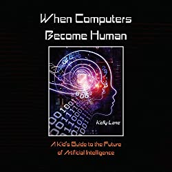 When Computers Become Human