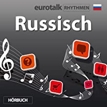 EuroTalk Rhythmen Russisch Speech by  EuroTalk Ltd Narrated by Fleur Poad