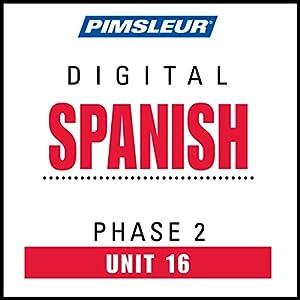Spanish Phase 2, Unit 16 Audiobook