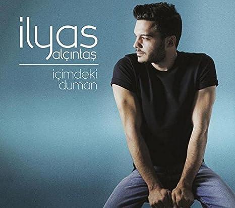 Ilyas Yalcintas Icimdeki Duman Amazon Com Music