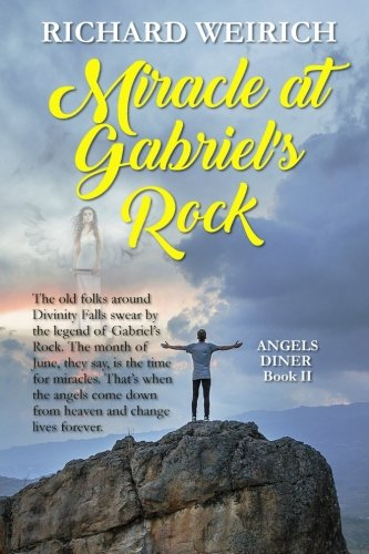 Miracle at Gabriel's Rock (Angels Diner) (Volume 2)