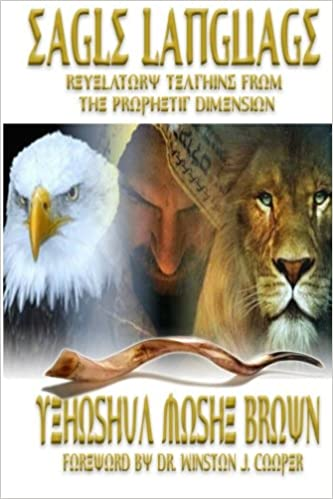 Book Eagle Language: Revelatory Teaching From The Prophetic Dimension