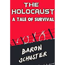 The Holocaust - A Tale of Survival