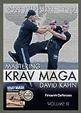 Mastering Krav Maga Self Defense (Vol. III) 3 DVD Set (249 minutes) -- Firearm Defenses (Beginner to Expert) by Israeli Krav Maga/David Kahn