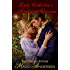 LADY CATHERINE'S SCANDALOUS CHRISTMAS: A VERY SHORT CHRISTMAS STORY