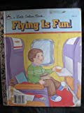 Flying Is Fun!, Carol North, 0307020142