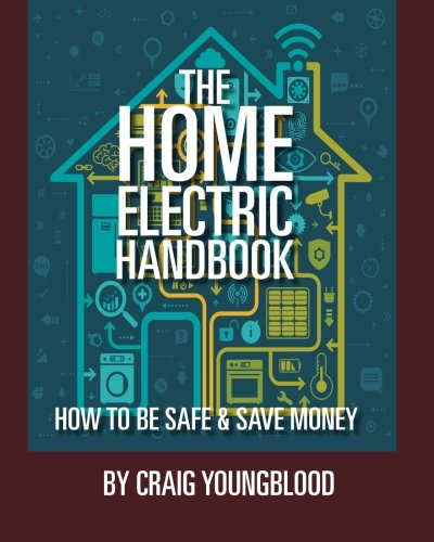 Read Online The Home Electric Handbook: How to save money and be safe pdf