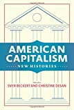 img - for American Capitalism: New Histories (Columbia Studies in the History of U.S. Capitalism) book / textbook / text book