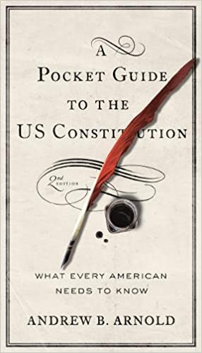 A Pocket Guide to the US Constitution: What Every American ...