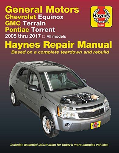 GM: Chevrolet Equinox (05-17), GMC Terrain (10-17) & Pontiac Torrent (06-09) Haynes Repair Manual (Haynes (Transaxle Repair Manual)