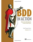 BDD in Action: Behavior-driven development for the whole software lifecycle
