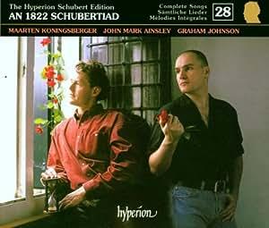 The Hyperion Schubert Edition 28  - An 1822 Schubertiad / Ainsley, Koningsberger
