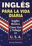 Ingles para la Vida Diaria, Jesus Ituarte, 970666419X
