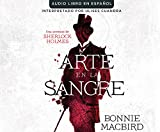 Arte en la sangre (Art in the Blood) (Una Aventura De Sherlock Holmes) (Spanish Edition)