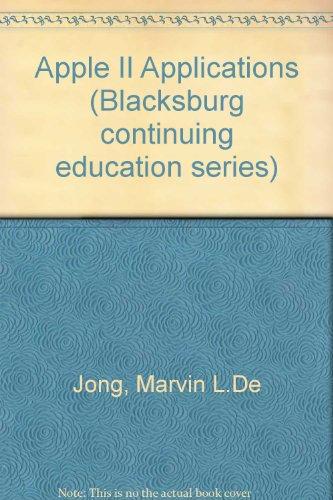 Apple II Applications (Blacksburg continuing education series)