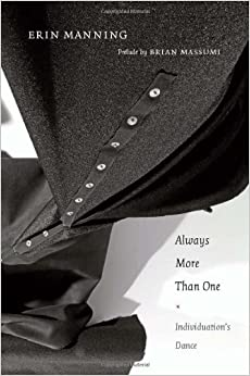 Book Always More Than One: Individuation's Dance by Erin Manning (28-Feb-2013)