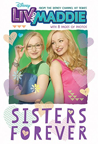 Liv and Maddie: Sisters Forever