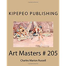 Art Masters # 205: Charles Marion Russell