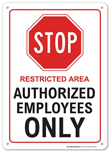 Stop Restricted Authorized Employees Sign