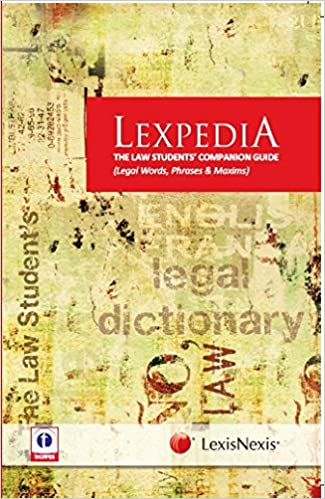 Buy lexpedia the law students companion guide legal words phrases buy lexpedia the law students companion guide legal words phrases and maxims legal words phrases maxims book online at low prices in india m4hsunfo