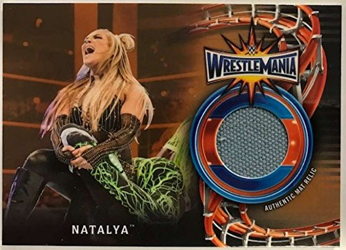 2018 Topps Road to WrestleMania WrestleMania 33 Mat Relics Bronze #WM-NAT Natalya NM-MT MEM /99 from Road to WrestleMania