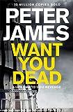 Want You Dead (Roy Grace #10)