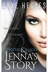 Jenna's Story (Shifters & Mages) (Volume 2) Paperback