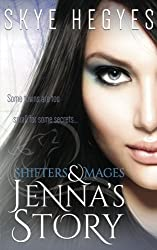 Jenna's Story (Shifters & Mages) (Volume 2)