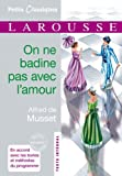 img - for On ne badine pas avec l'amour - in French- Classiques Larousse (French Edition) book / textbook / text book