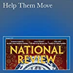 Help Them Move | Kevin D. Williamson