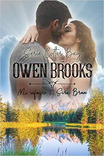Owen Brooks. Mi refugio. (Colter Bay) de Sira Brun