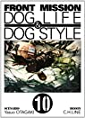 Front Mission : Dog Life & Dog Style, Tome 10 par Otagaki