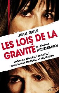 Les lois de la gravité : roman