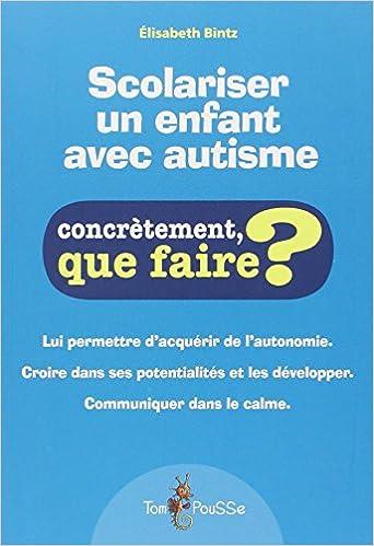 Ebook for Oracle 9i téléchargement gratuit Scolariser un enfant avec autisme by Elisabeth Bintz 2353451063 PDF PDB