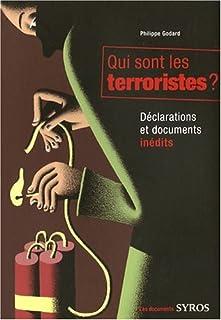Qui sont les terroristes ? : déclarations et documents inédits, Godard, Philippe