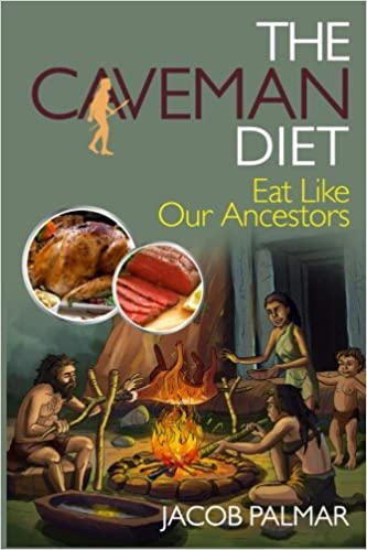 buy the caveman diet eat like our ancestors book online at low