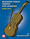 Mel Bay Beginner Violin Theory for Children, Book Two