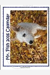 Mr. Pish 2016 Calendar Calendar