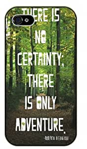There is no certainly; there is only adventure - Adventurer iPhone 4 4S Black plastic case