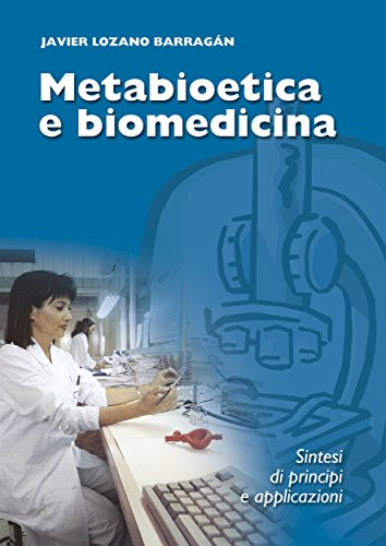 Metabioetica e biomedicina: Sintesi di principi e applicazioni