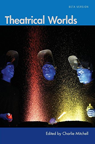 Theatrical Worlds (Beta Version)