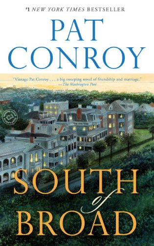 South of Broad by Pat Conro
