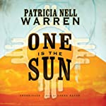 One Is the Sun | Patricia Nell Warren