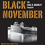 Black November: The Carl D. Bradley Tragedy | Andrew Kantar